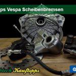 Kauftipps Vespa Scheibenbremse