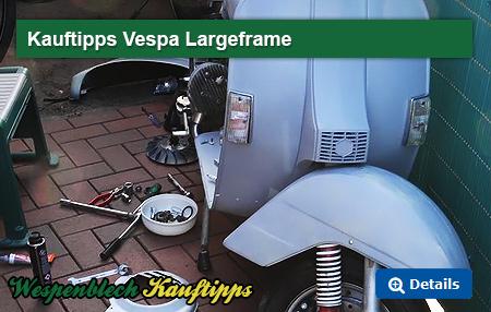 Vespa Kauftipps Largeframe