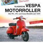 Buchtipp: Schneider Klassische Vespa Motorroller
