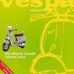 VESPA – Die offizielle Chronik 1946 bis heute