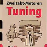Zweitakt-Motoren Tuning Teil 1